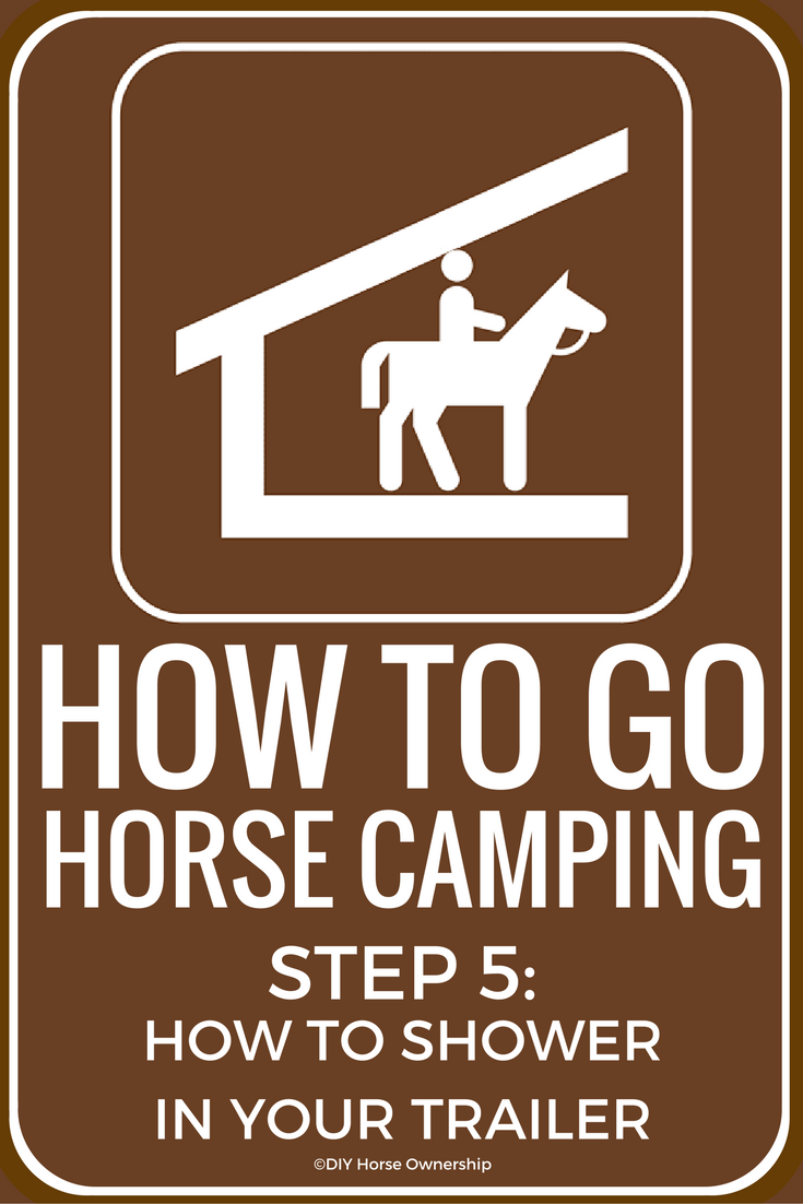 How to Horse Camping Shower in Your Trailer