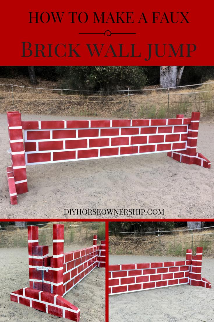 Diy How To Make A Brick Wall Jump Diy Horse Ownership