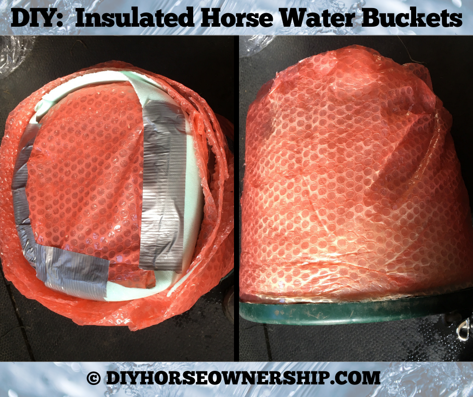DIY: Insulated Horse Water Buckets